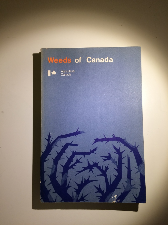 The riveting 1974 page-turner Weeds of Canada.