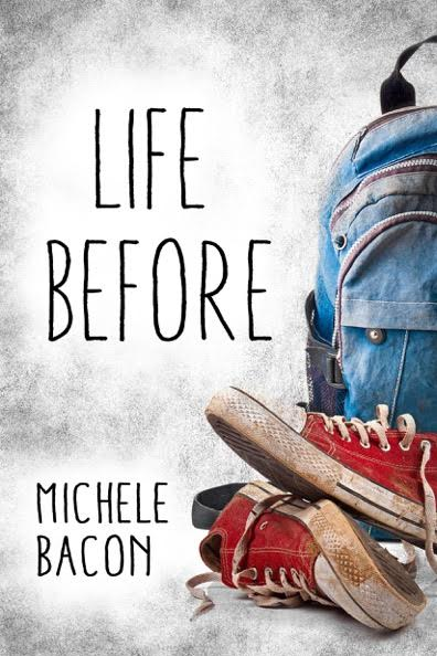 Life Before by Michele Bacon